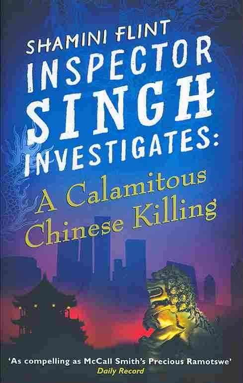 A Calamitous Chinese Killing By Flint, Shamini